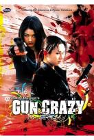 Gun Crazy - The Collection