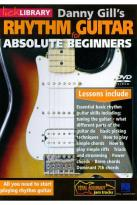 Danny Gill: Rhythm Guitar for Absolute Beginners
