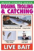 Rigging, Trolling and Catching Live Bait