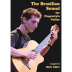 Rick Udler: The Brazilian Sound for Fingerstyle Guitar