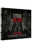 Serial Killers: The Darkness Within