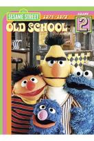 Sesame Street - Old School Vol. 2: 1974 - 1979