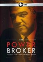 Powerbroker: Whitney Young's Fight for Civil Rights