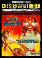 Films of Chester Novell Turner: Black Devil Doll from Hell/Tales from the Quadead Zone