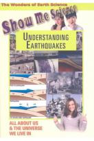 Show Me Science: Understanding Earthquakes