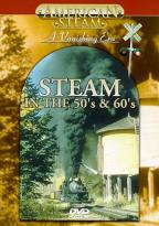 American Steam: Steam In The 50'S & 60'S