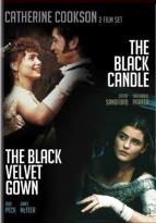 Catherine Cookson's The Black Candle/The Black Velvet Gown