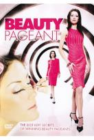 Beauty Pageant: The Best Kept Secrets Of Winning Beauty Pageants