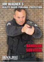 Jim Wagner's Reality-Based Personal Protection - Handgun Survival