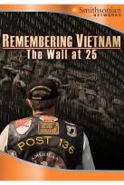 Remembering Vietnam: Wall At 25