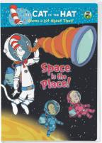 Cat in the Hat Knows a Lot About That!: Space Is the Place!