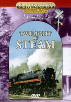 American Steam: Twilight Of Steam