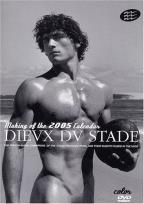 Dieux Du Stade - Making Of The 2005 Calendar Vol. 2
