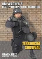 Jim Wagner's Reality-Based Personal Protection - Terrorism Survival