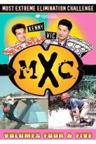 MXC - Most Extreme Elimination Challenge - Season 4 / Season 5