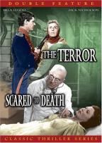 Terror / Scared to Death - Double Feature