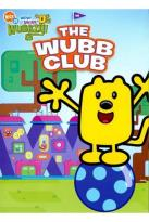 Wow! Wow! Wubbzy!: The Wubb Club