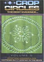 Crop Circles: The Best Evidence - Vol. 6: Mystery of the Crop Circles: The Cosmic Code