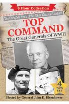 Top Command - The Great Generals of World War II