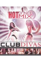 Club Divas: Hot Dance Mix