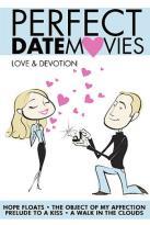 Perfect Date Movies - Vol. 5: Love & Devotion