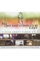 Cloud Cult - No One Said it Would Be Easy: A Film About Cloud Cult