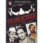 Crimes Scenes: Serial Killers, Madmen and Gangsters
