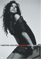 Christina Aguilera - Stripped...Live In The UK