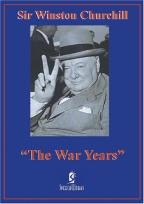 Sir Winston Churchill - The War Years