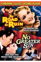 No Greater Sin/Road To Ruin
