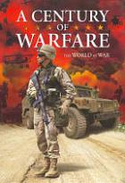 Century Of Warfare: The World At War