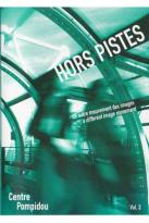 Hors Pistes, Vol. 3: A Different Image Movement