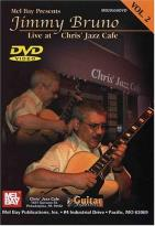 Jimmy Bruno - Live at Chris' Jazz Cafe Vol.II