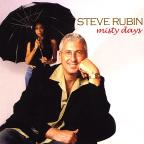 Steve Rubin: Misty Days