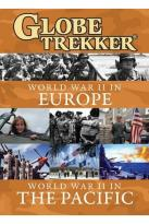 Globe Trekker: World War II in Europe/World War II in the Pacific