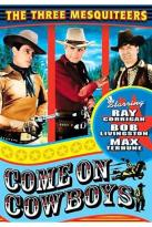 Three Mesquiteers, The - Come On, Cowboys