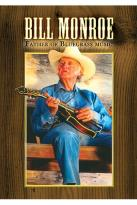 Bill Monroe - Father of Bluegrass Music