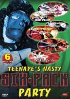 Teenape's Nasty Six-Pack Party