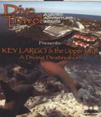 Dive Travel Series - Key Largo & The Upper Keys: A Diving Destination