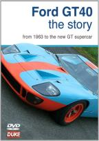 Ford GT40: The Story from 1963 to the New GT Supercar