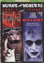 Mutant/The Uninvited