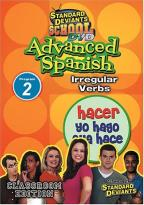 Standard Deviants - Advanced Spanish Module 2: Irregular Verbs