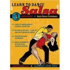 Learn To Dance Salsa - Introduction To Salsa Dance: Learn To Dance Salsa For Beginners