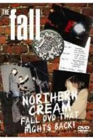 Fall - Northern Cream: Fall DVD That Fights Back