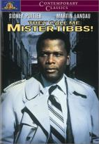 They Call Me Mister Tibbs!