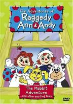 Raggedy Ann & Andy: The Mabbit Adventure...and other Exciting Tales