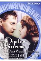 Oyster Princess/I Don't Want to Be a Man