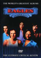 World's Greatest Albums - The Eagles: Desperado