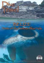 Dive Travel Series - Belize, Home Of The Famous Blue Hole