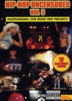 Hip - Hop Uncensored Vol. 3 - Hustlemania